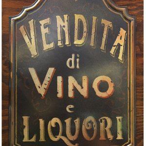 Insegna Vintage Vendita Vino e Liquori prodotta da insegne antiche