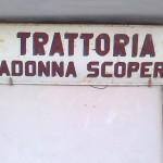 Trattoria Madonna Scoperta