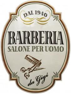 """Insegna per la Barberia """"da Gigi"""" Salone Per Uomo"""