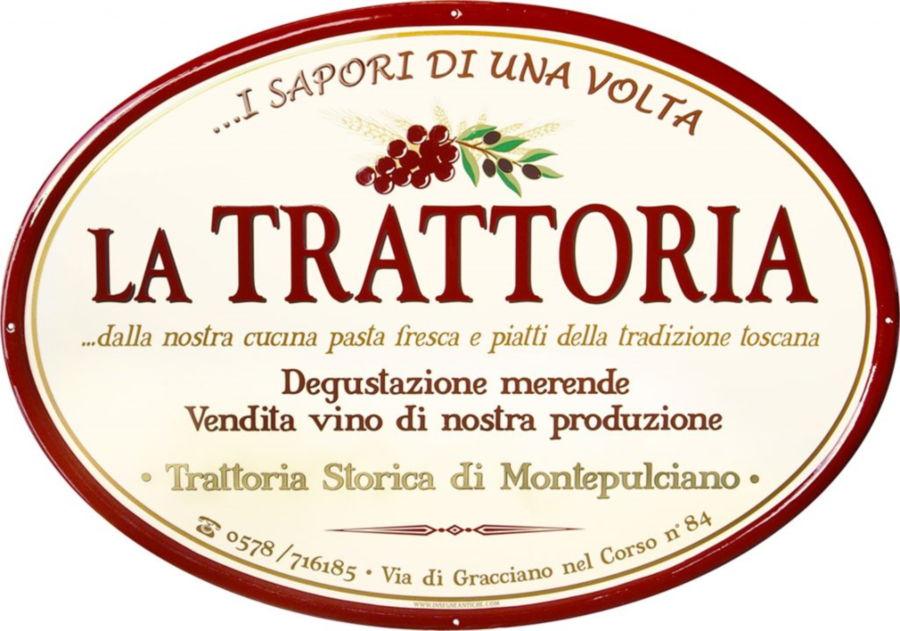 Insegna per Ristorante La Trattoria di Montepulciano realizzata da Insegne Antiche